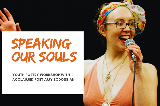 Special Poetry Event for Youth : Speaking Our Souls